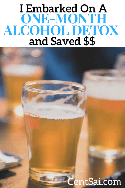 I Embarked On A One-Month Alcohol Detox and Saved $$. But consider how a one-month detox might be the boost your motivation to get your health and finances in order.