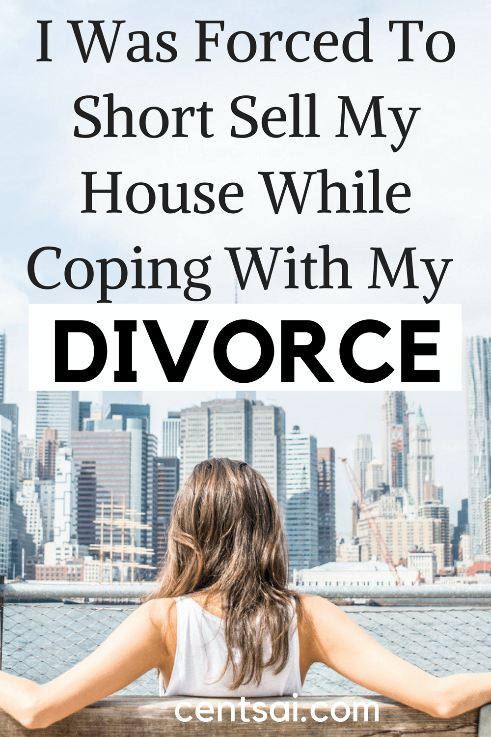 I Was Forced To Short Sell My House While Coping With My Divorce