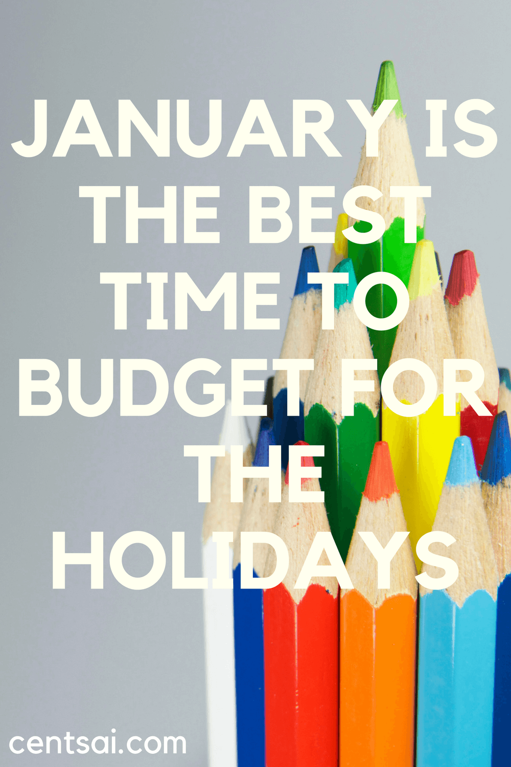 January is a good month to begin saving so that you can be a worry-free Santa when the holidays roll around again!