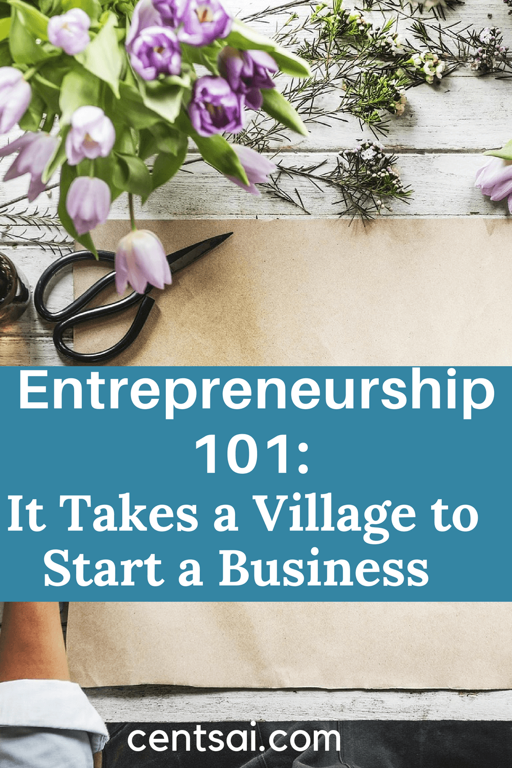 Entrepreneurship 101: It Takes a Village to Start a Business