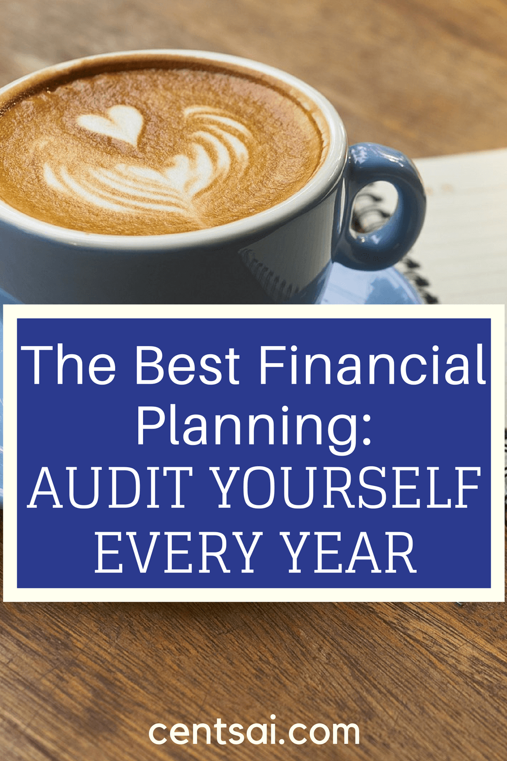 The Best Financial Planning Audit Yourself Every Year