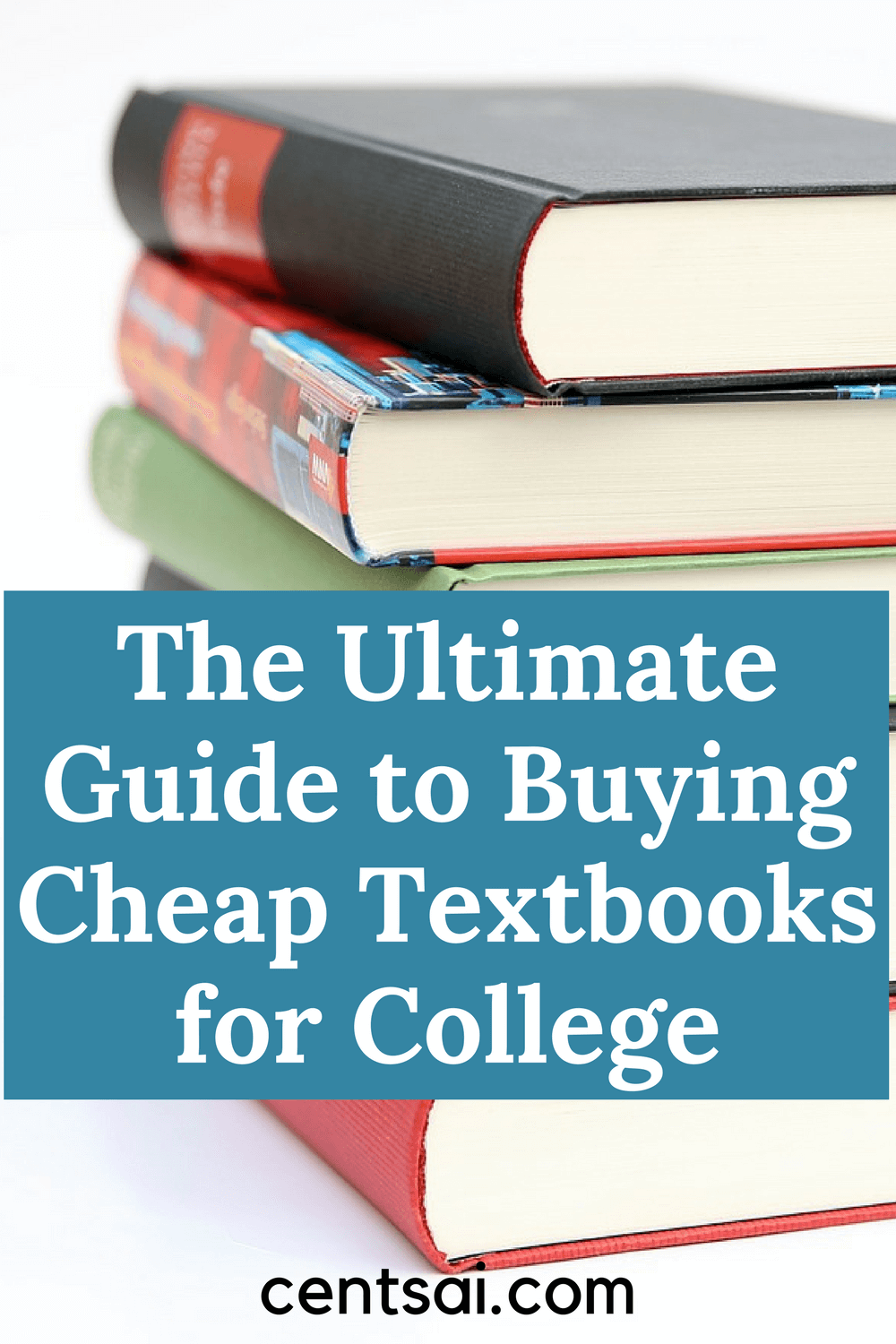The Ultimate Guide to Buying Cheap Textbooks for College