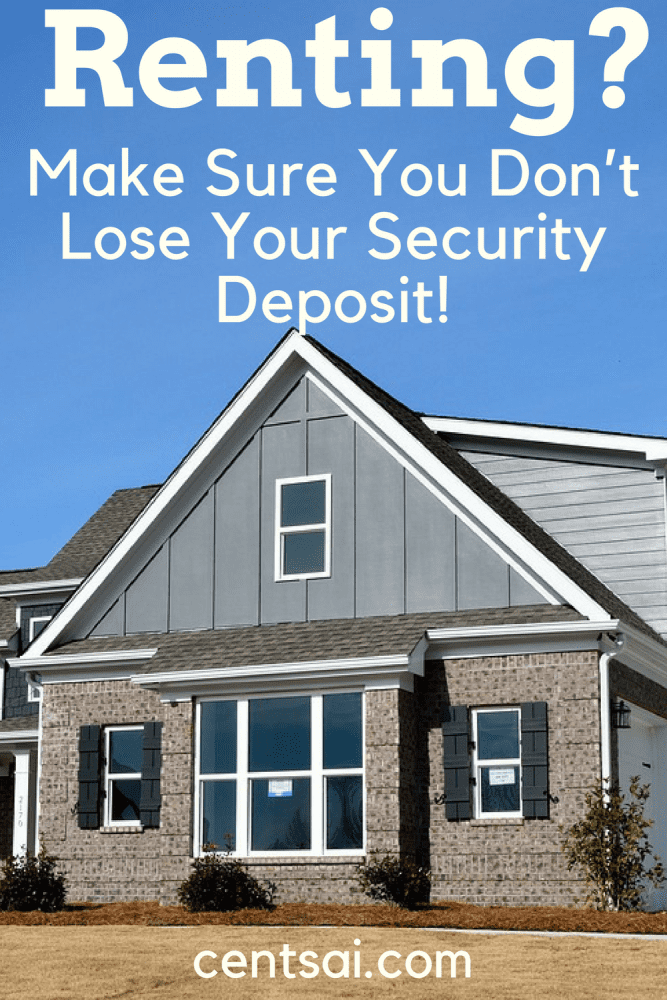Renting? Make Sure You Don't Lose Your Security Deposit! When you're renting, the security deposit can cost a bundle. Be sure that your landlord doesn't have a reason to withhold it when you leave!