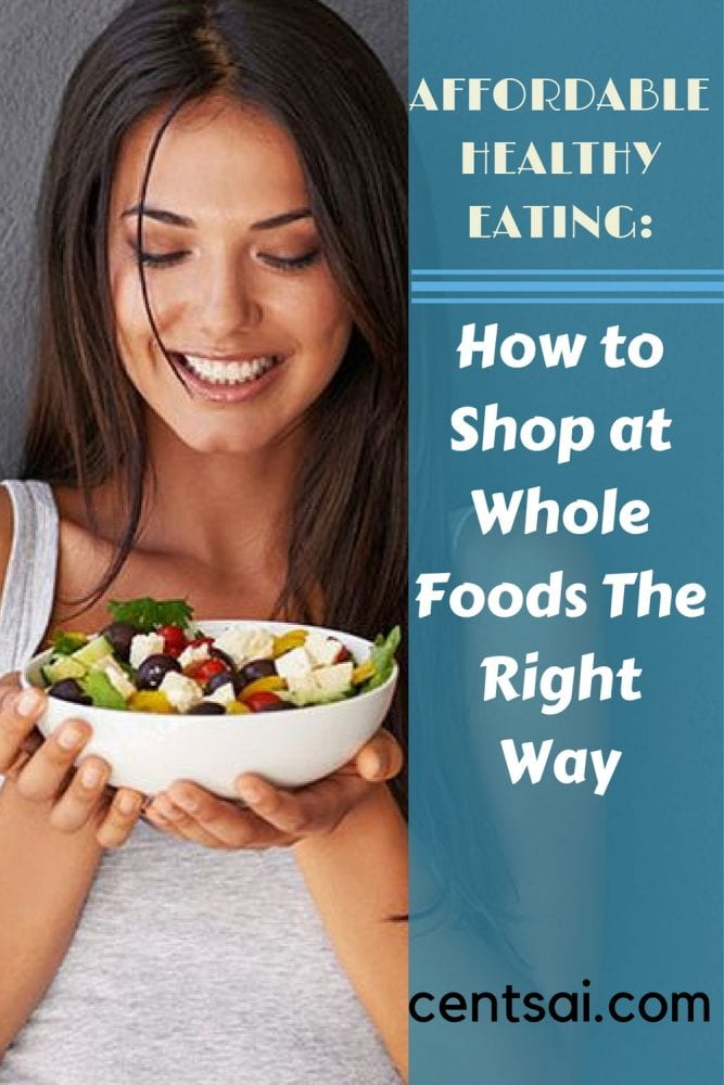Affordable Healthy Eating: How to Shop at Whole Foods the Right Way. Whole Foods has become a lot more affordable in the past couple of years, too. As a healthy-but-frugal eater, I would become a bit frustrated with how expensive groceries were when I popped into Whole Foods.