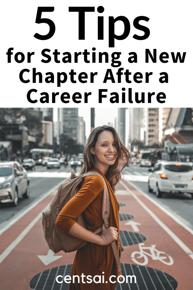 5 Tips for Starting a New Chapter After a Career Failure. Are you feeling defeated after a career failure? Never fear — you can bounce back. Check out these tips for starting a new chapter in your life. #careerfailure #startinganewchapter #startinganewchapterinlife
