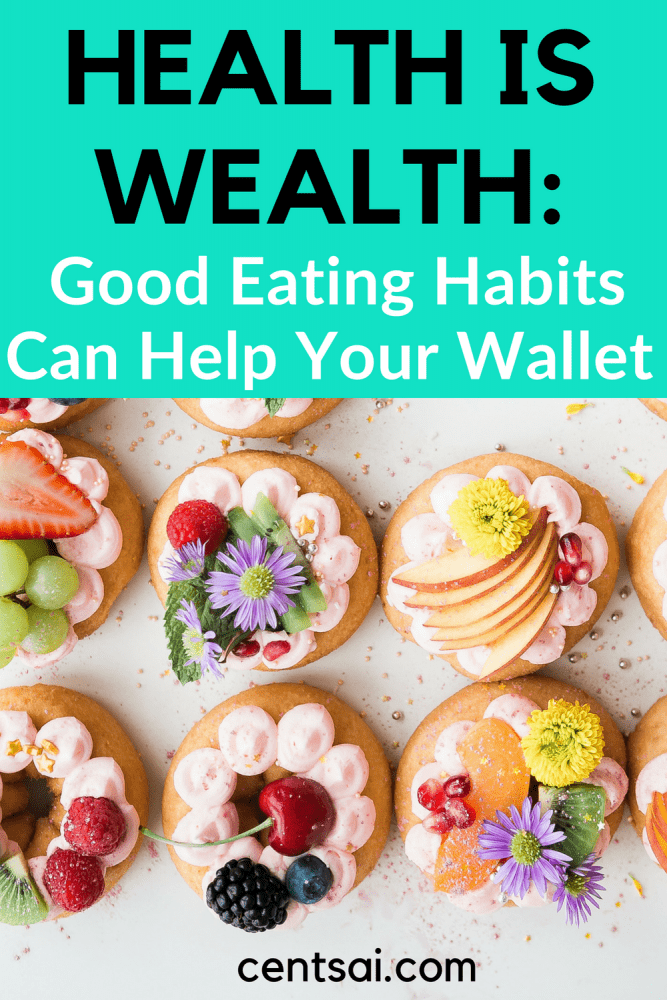 "Health Is Wealth: Good Eating Habits Can Help Your Wallet. What if I told you that ""health is wealth"" isn't just a cliché? Seriously. Learn how to eat healthy on a budget that can get both you and your wallet in great shape. #howtoeathealthyonabudget #frugaltips #frugallivingtips"